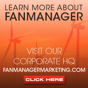 Learn More About FanManager Visit Our Corporate HQ